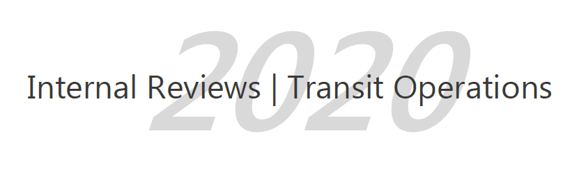 Internal Reviews | Transit Operations 2020